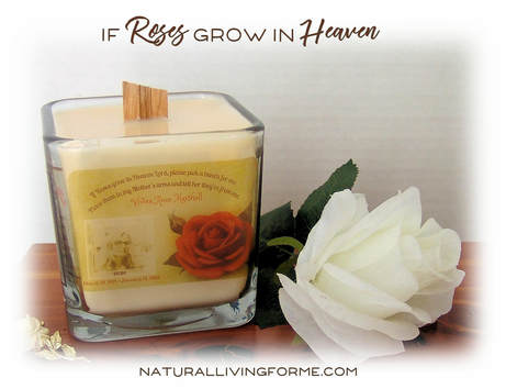 If Roses Grow In Heaven Loved One In Memoriam Candle NATURAL LIVING Awesome In Memoriam Of A Loved One